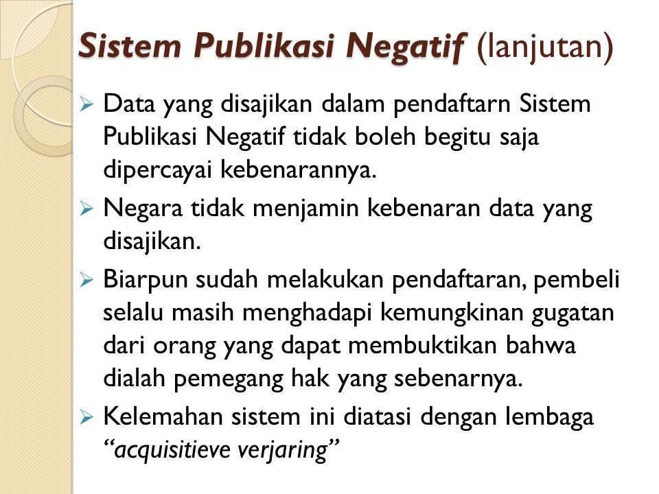 Sistem Publikasi Negatif (lanjutan)