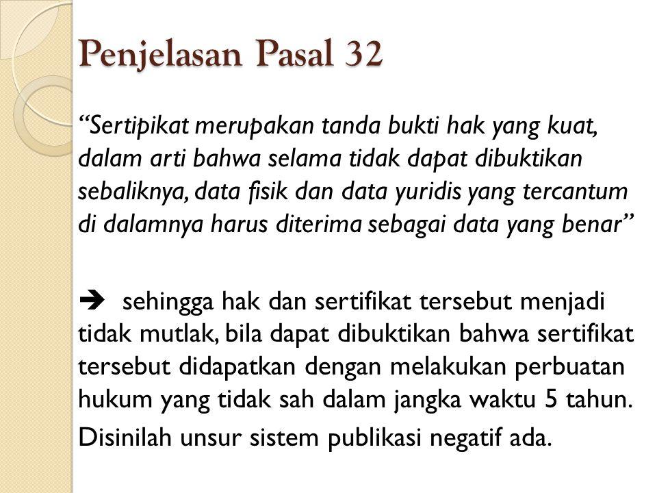 Penjelasan Pasal 32