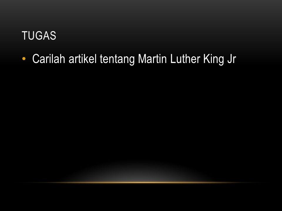 Carilah artikel tentang Martin Luther King Jr
