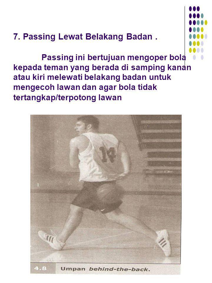 7. Passing Lewat Belakang Badan