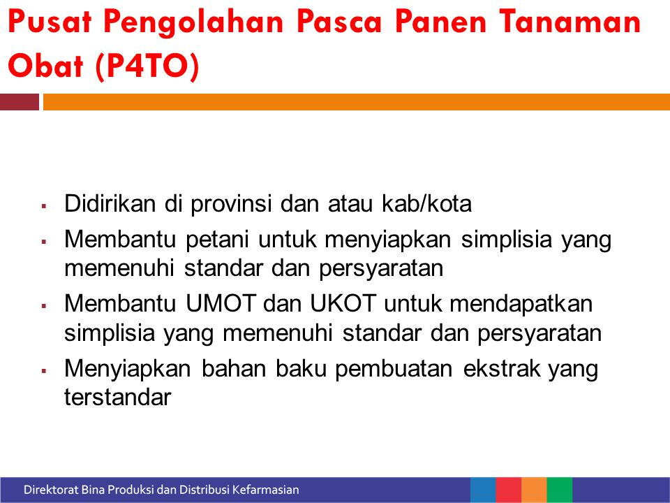 Pusat Pengolahan Pasca Panen Tanaman Obat (P4TO)