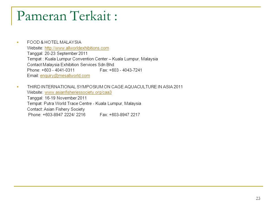 Pameran Terkait : FOOD & HOTEL MALAYSIA