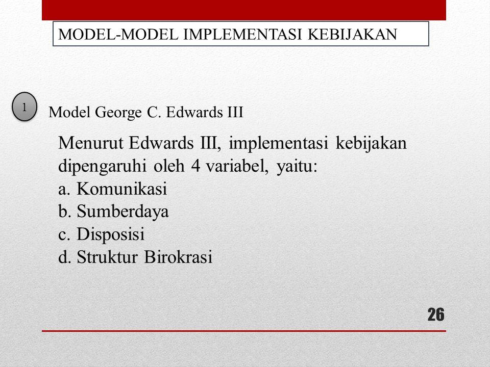 MODEL-MODEL IMPLEMENTASI KEBIJAKAN