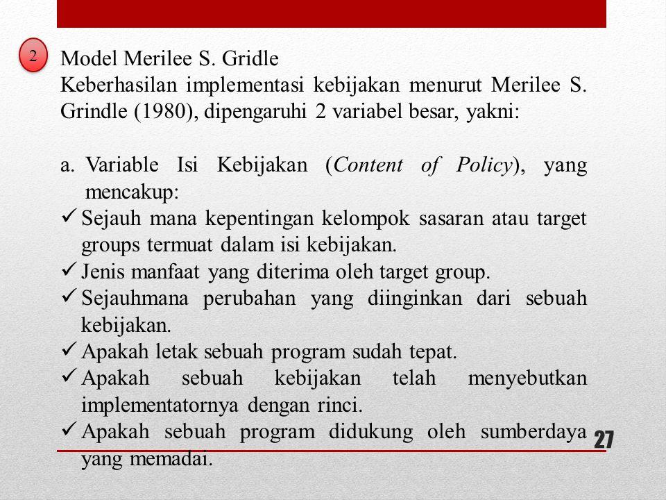 Variable Isi Kebijakan (Content of Policy), yang mencakup: