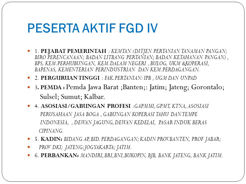 PESERTA AKTIF FGD IV Sulsel; Sumut; Kalbar.