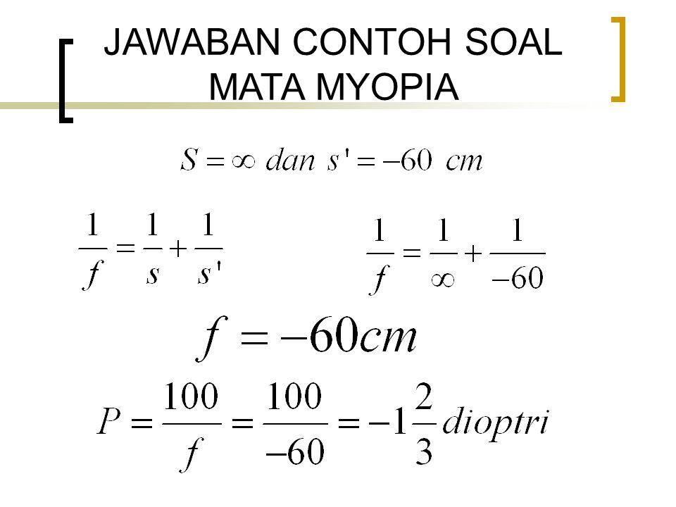 JAWABAN CONTOH SOAL MATA MYOPIA