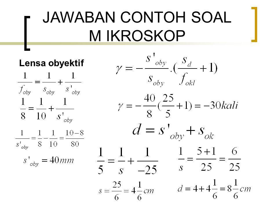 JAWABAN CONTOH SOAL M IKROSKOP