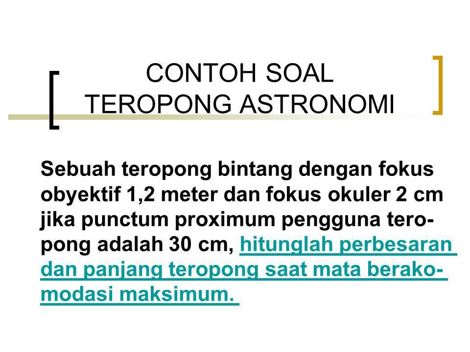 CONTOH SOAL TEROPONG ASTRONOMI