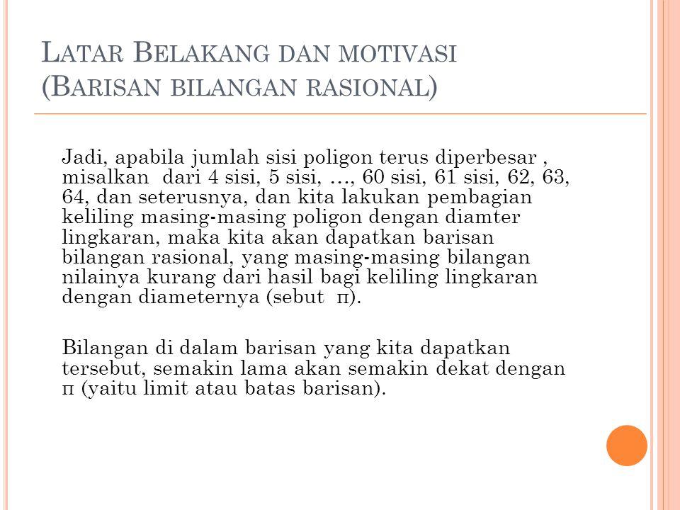 Latar Belakang dan motivasi (Barisan bilangan rasional)