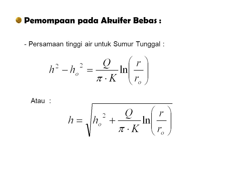 Pemompaan pada Akuifer Bebas :
