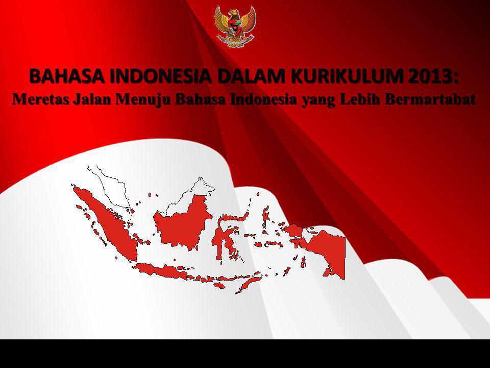 BAHASA INDONESIA DALAM KURIKULUM 2013:
