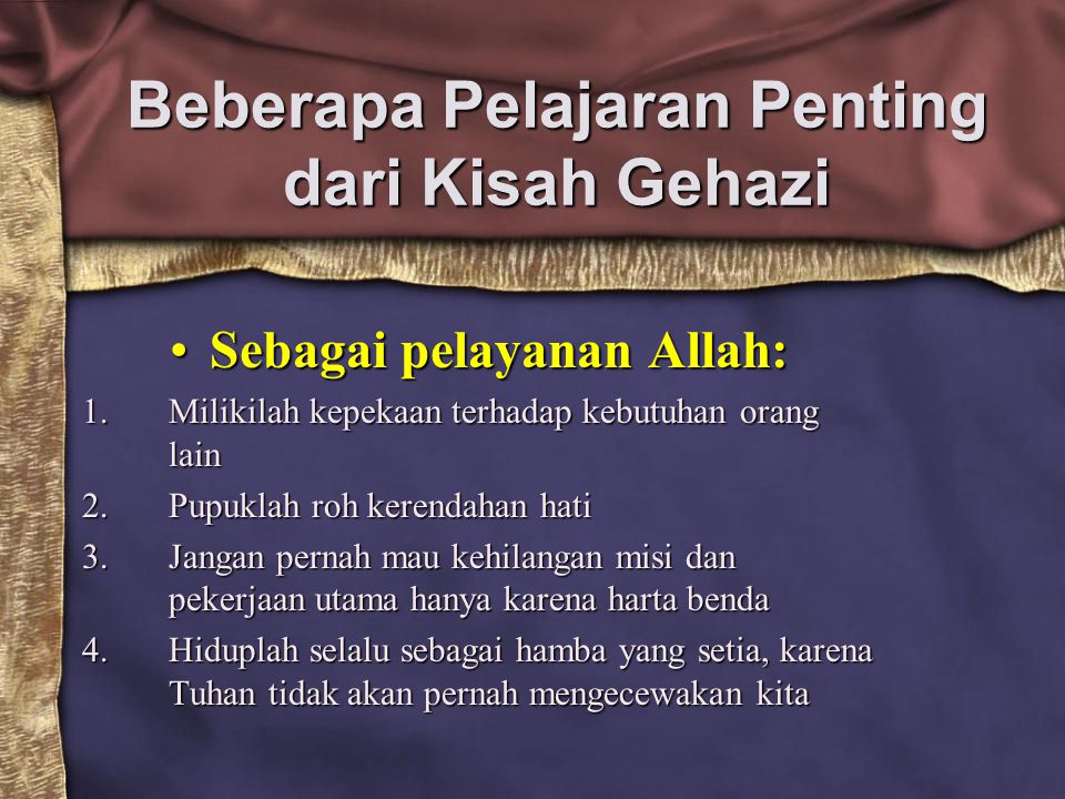 Beberapa Pelajaran Penting dari Kisah Gehazi