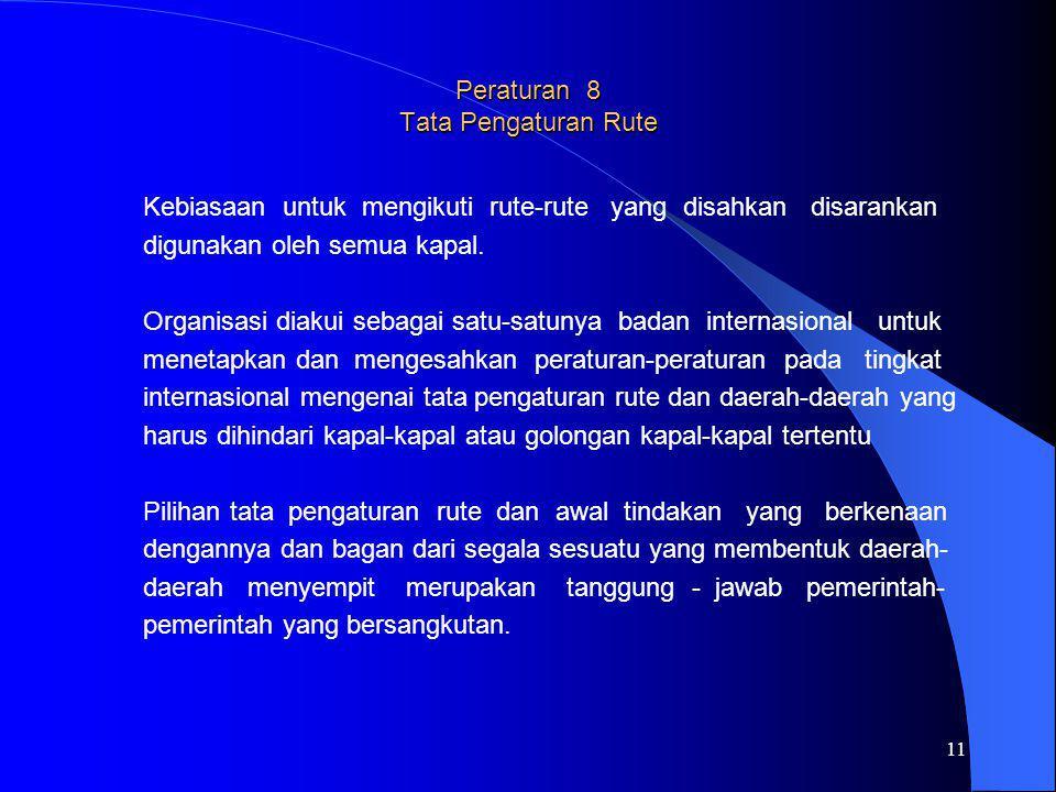 Peraturan 8 Tata Pengaturan Rute
