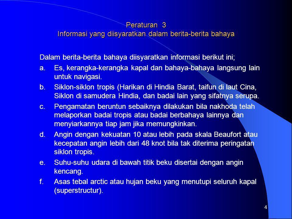 Peraturan 3 Informasi yang diisyaratkan dalam berita-berita bahaya