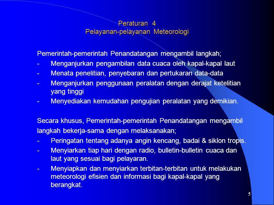 Peraturan 4 Pelayanan-pelayanan Meteorologi