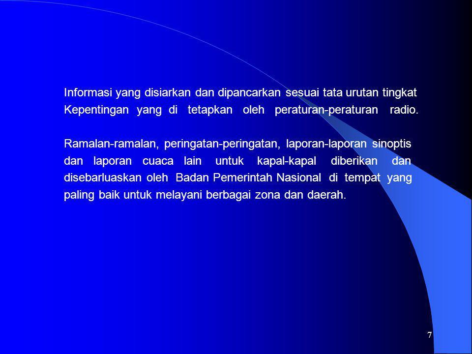 Informasi yang disiarkan dan dipancarkan sesuai tata urutan tingkat