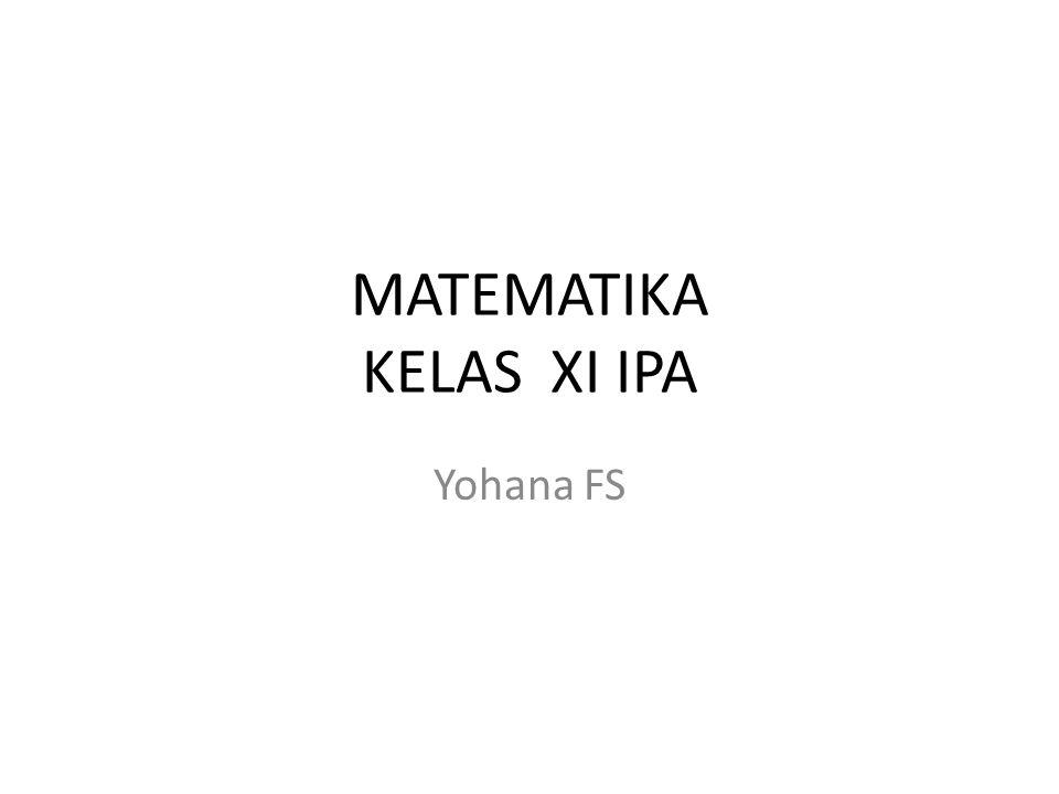 MATEMATIKA KELAS XI IPA