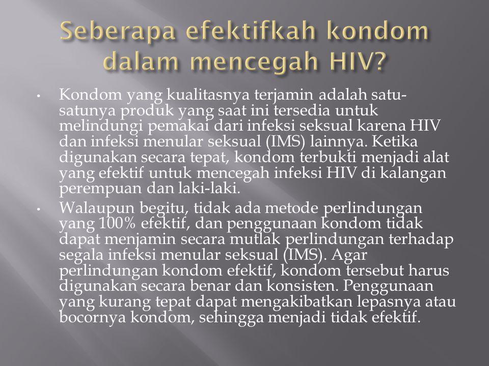 Seberapa efektifkah kondom dalam mencegah HIV