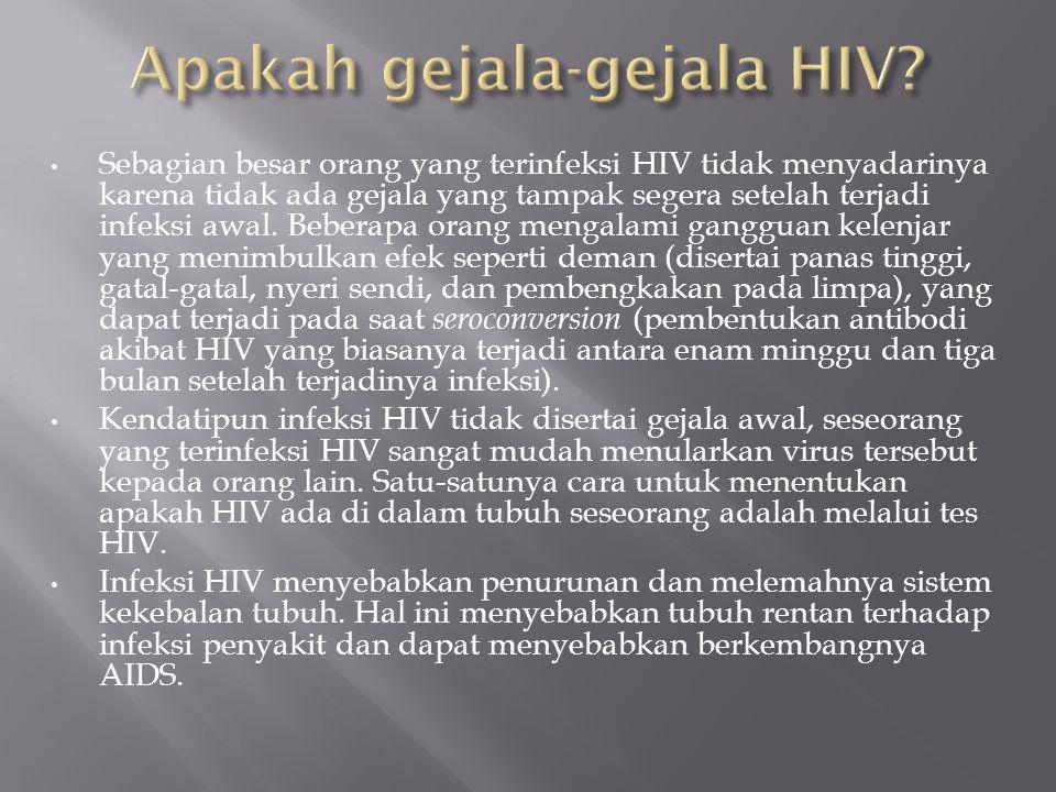 Apakah gejala-gejala HIV