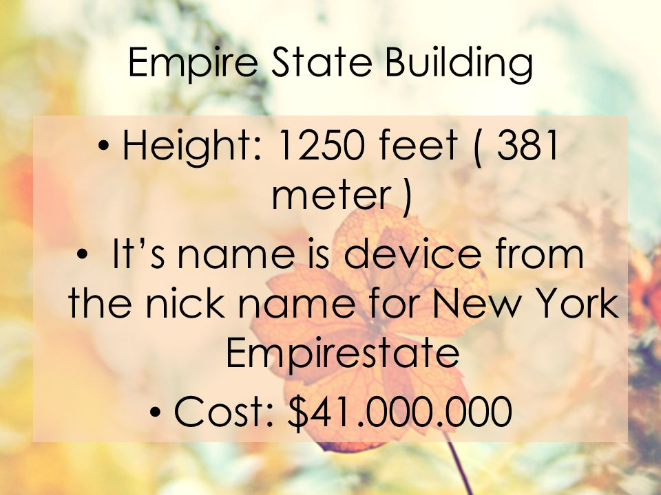 It's name is device from the nick name for New York Empirestate