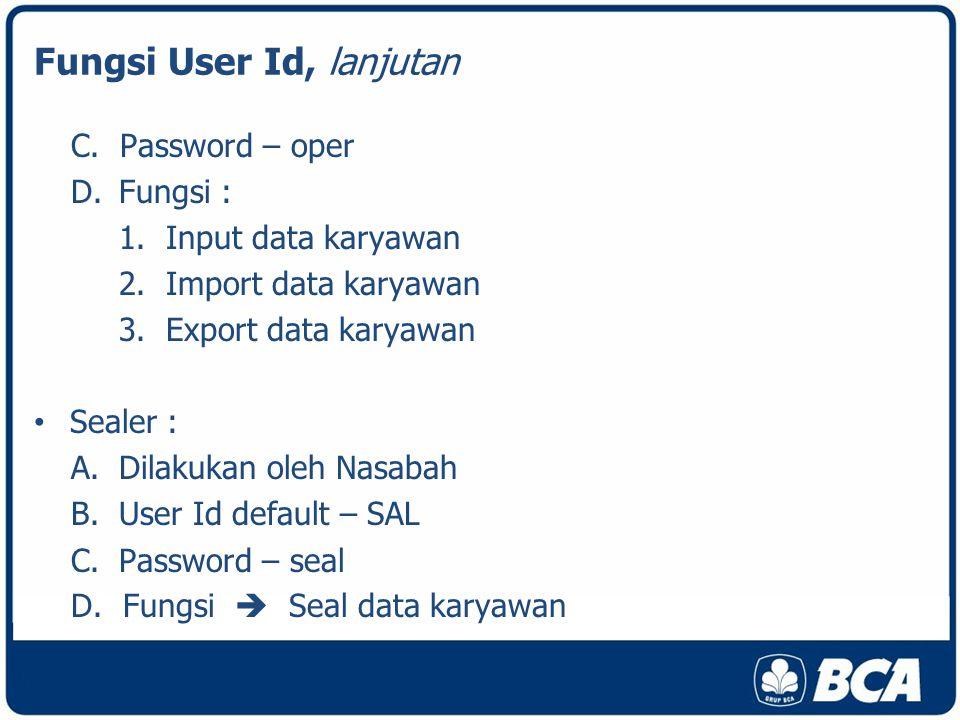 Fungsi User Id, lanjutan