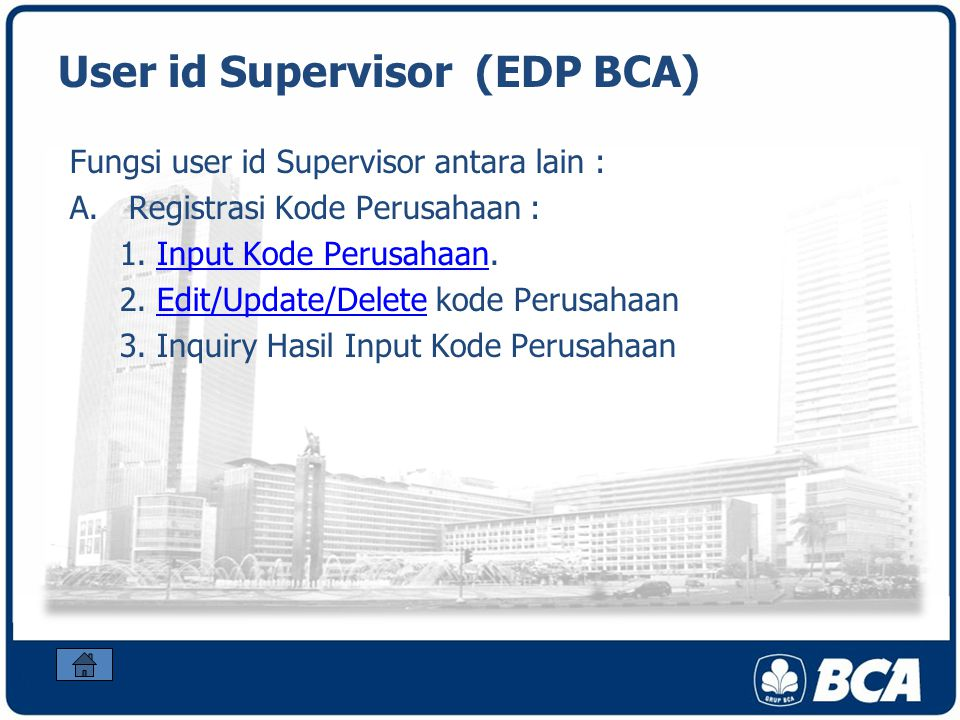 User id Supervisor (EDP BCA)