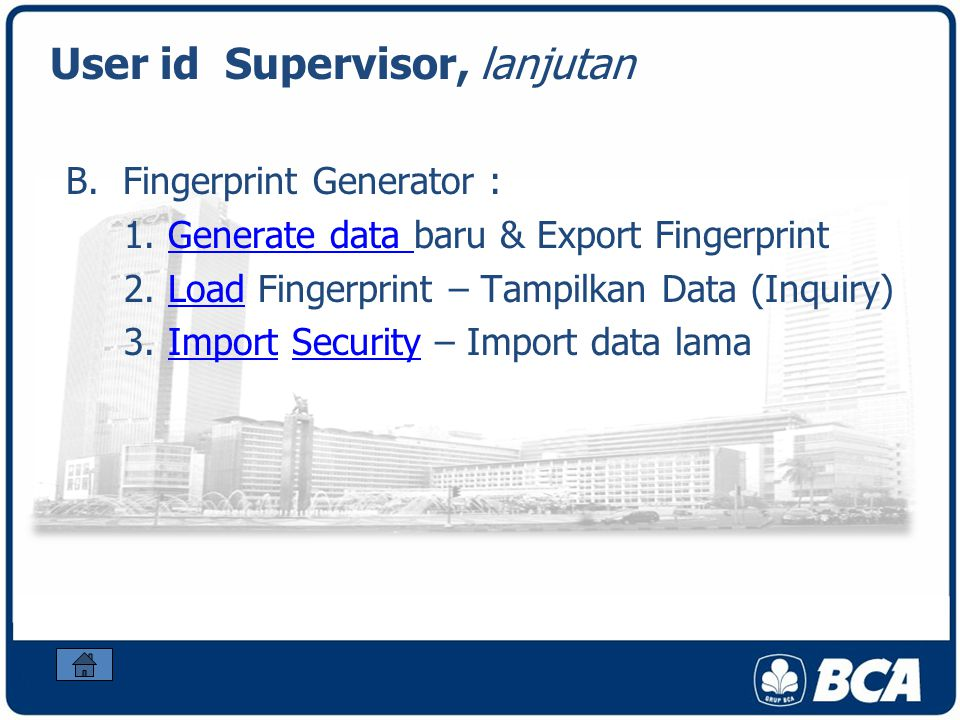 User id Supervisor, lanjutan