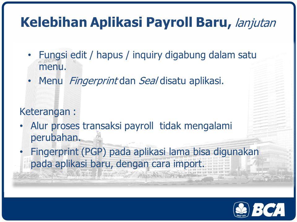 Kelebihan Aplikasi Payroll Baru, lanjutan