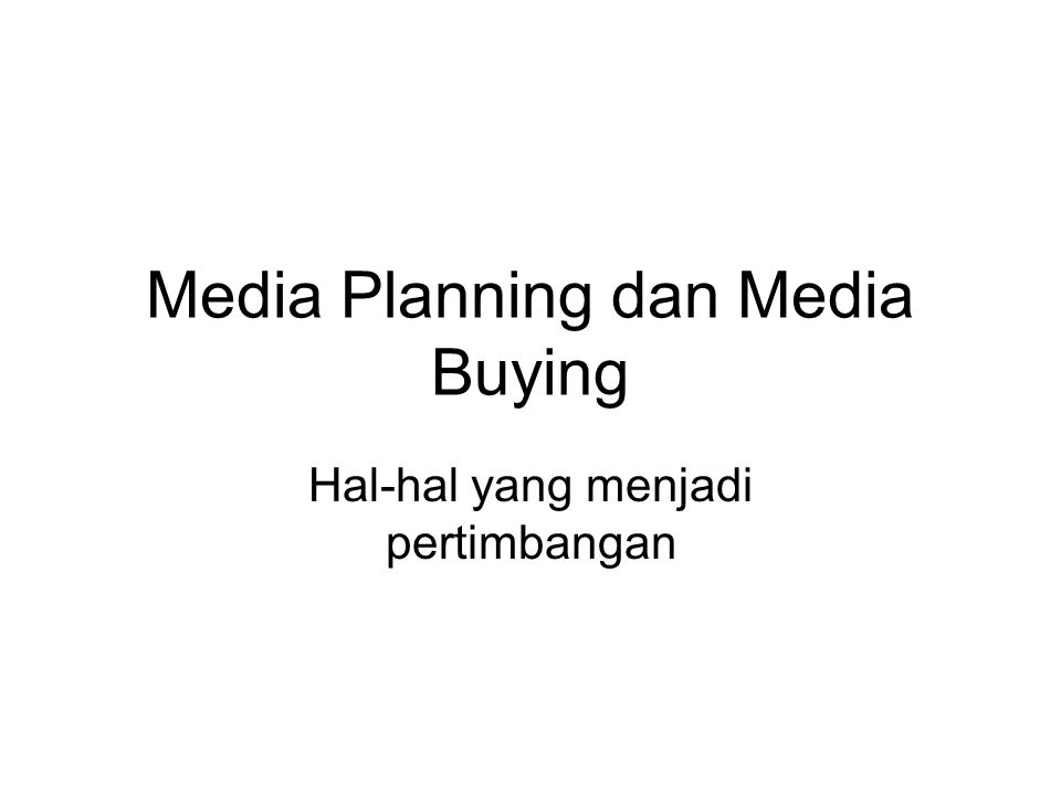 Media Planning dan Media Buying