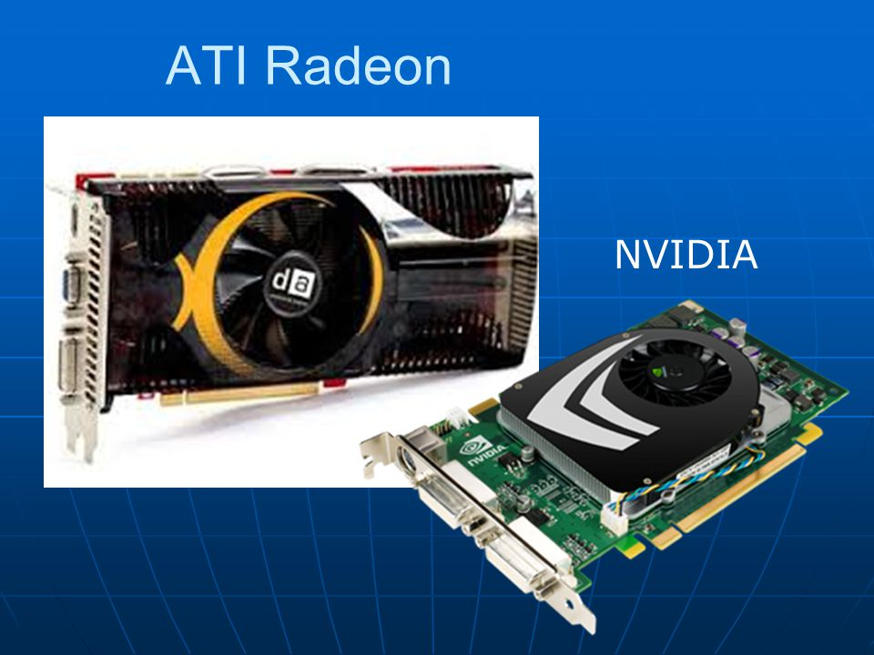 ATI Radeon NVIDIA