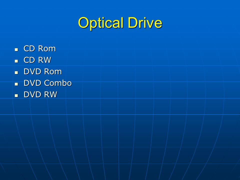 Optical Drive CD Rom CD RW DVD Rom DVD Combo DVD RW