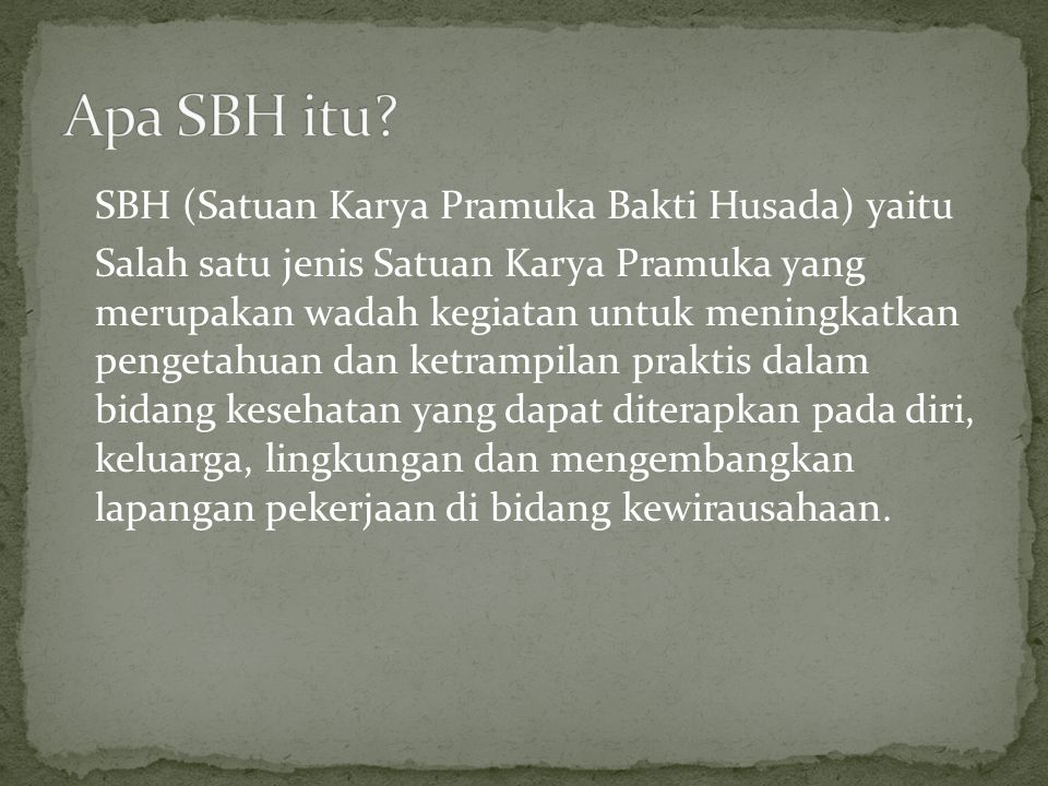 Apa SBH itu