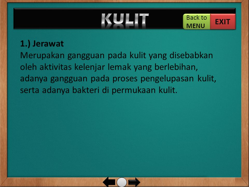 KULIT Back to. MENU. EXIT. 1.) Jerawat.