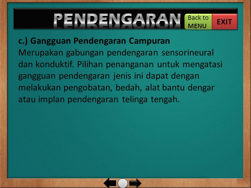 PENDENGARAN … c.) Gangguan Pendengaran Campuran