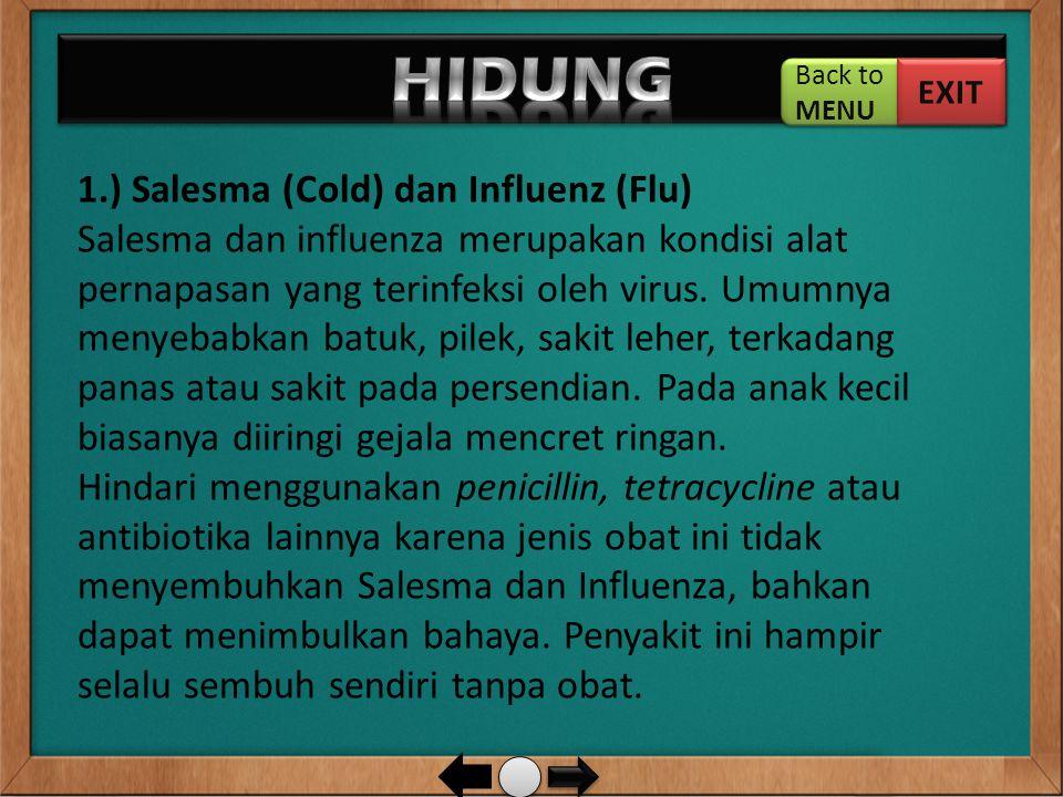 HIDUNG 1.) Salesma (Cold) dan Influenz (Flu)