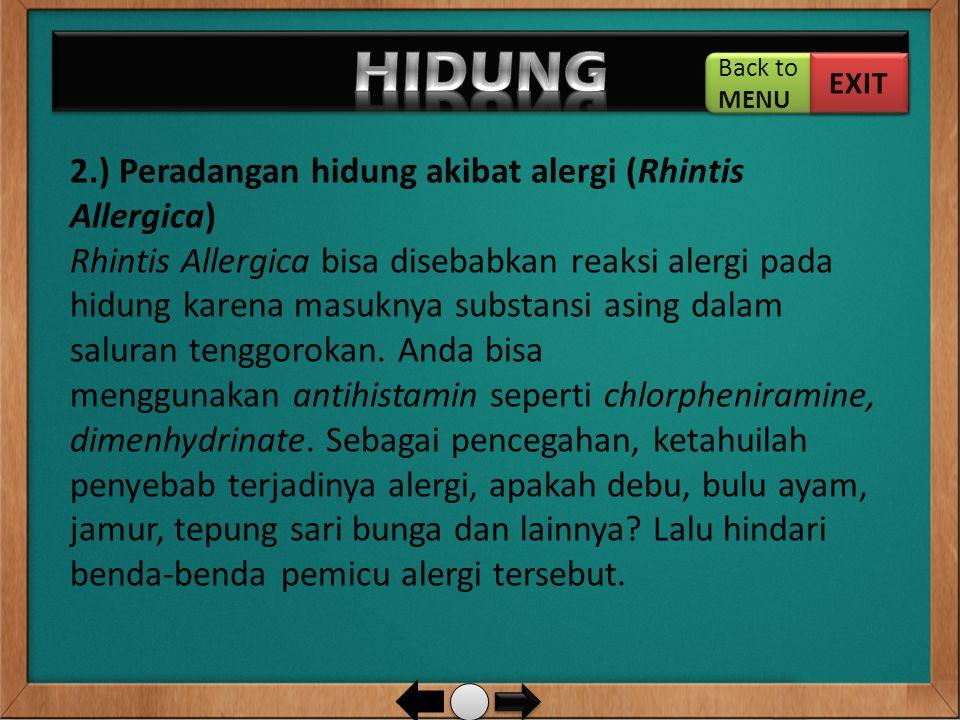 HIDUNG 2.) Peradangan hidung akibat alergi (Rhintis Allergica)