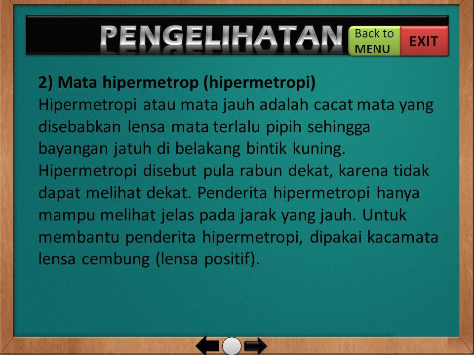 PENGELIHATAN … 2) Mata hipermetrop (hipermetropi)