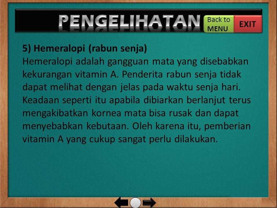 PENGELIHATAN … 5) Hemeralopi (rabun senja)