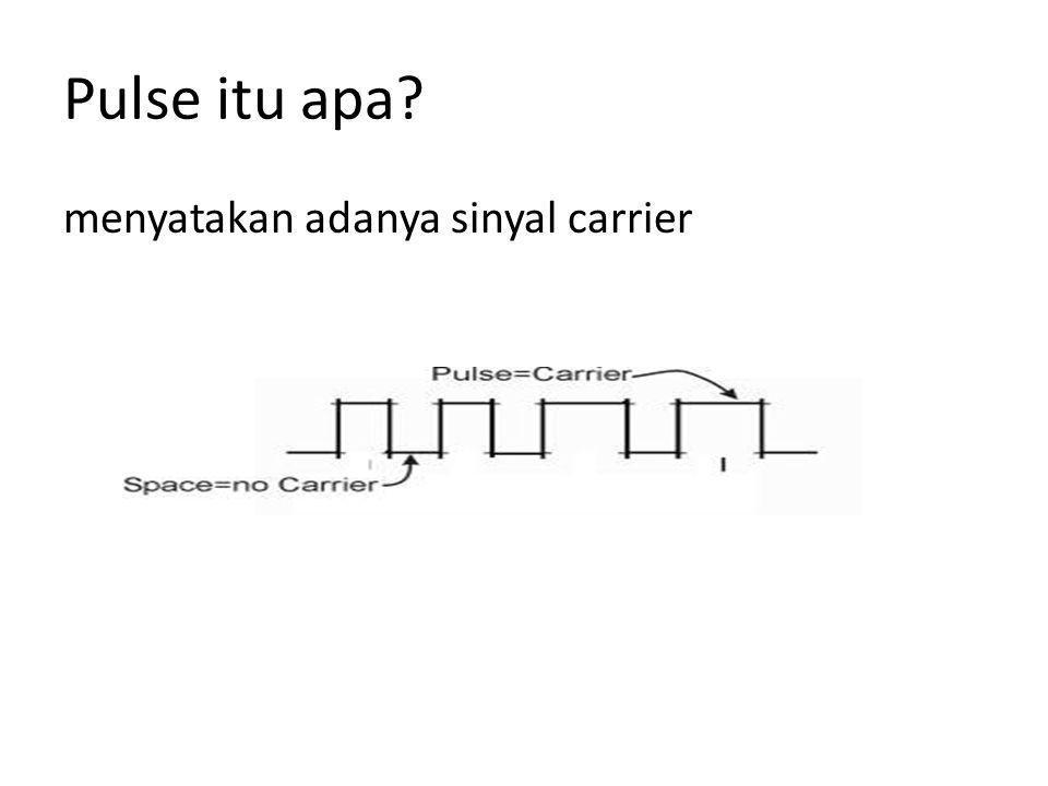 Pulse itu apa menyatakan adanya sinyal carrier