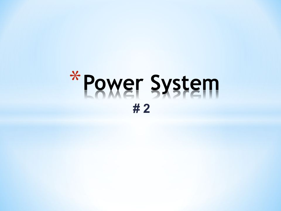 Power System # 2