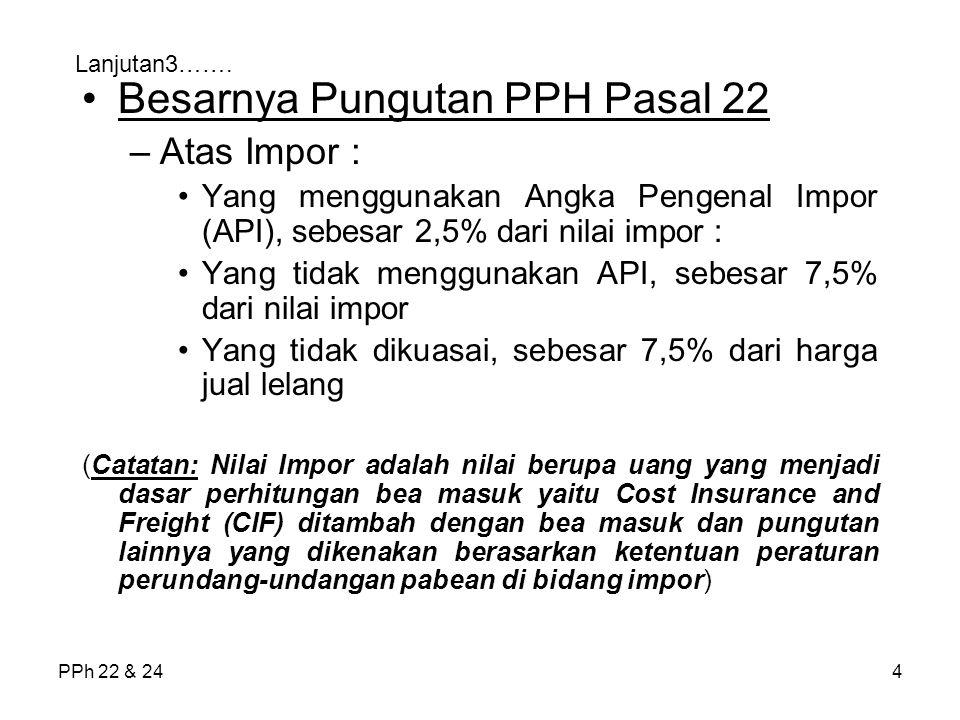 Besarnya Pungutan PPH Pasal 22