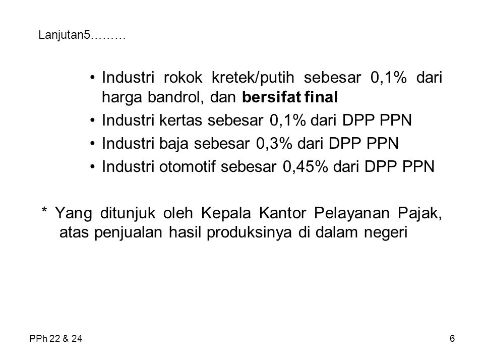 Industri kertas sebesar 0,1% dari DPP PPN