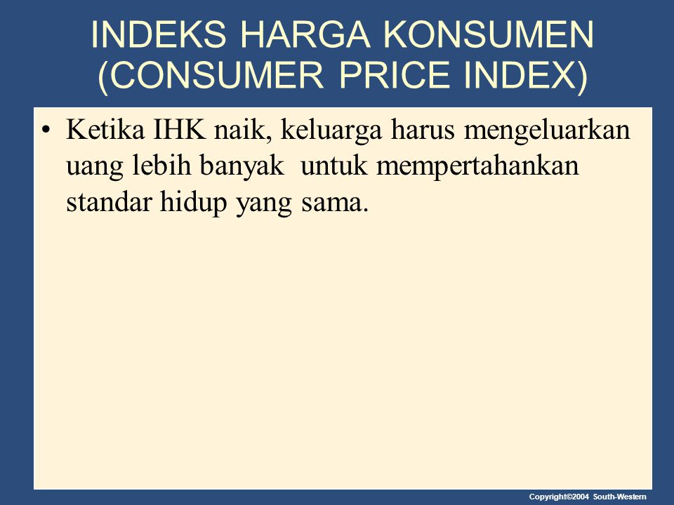 INDEKS HARGA KONSUMEN (CONSUMER PRICE INDEX)