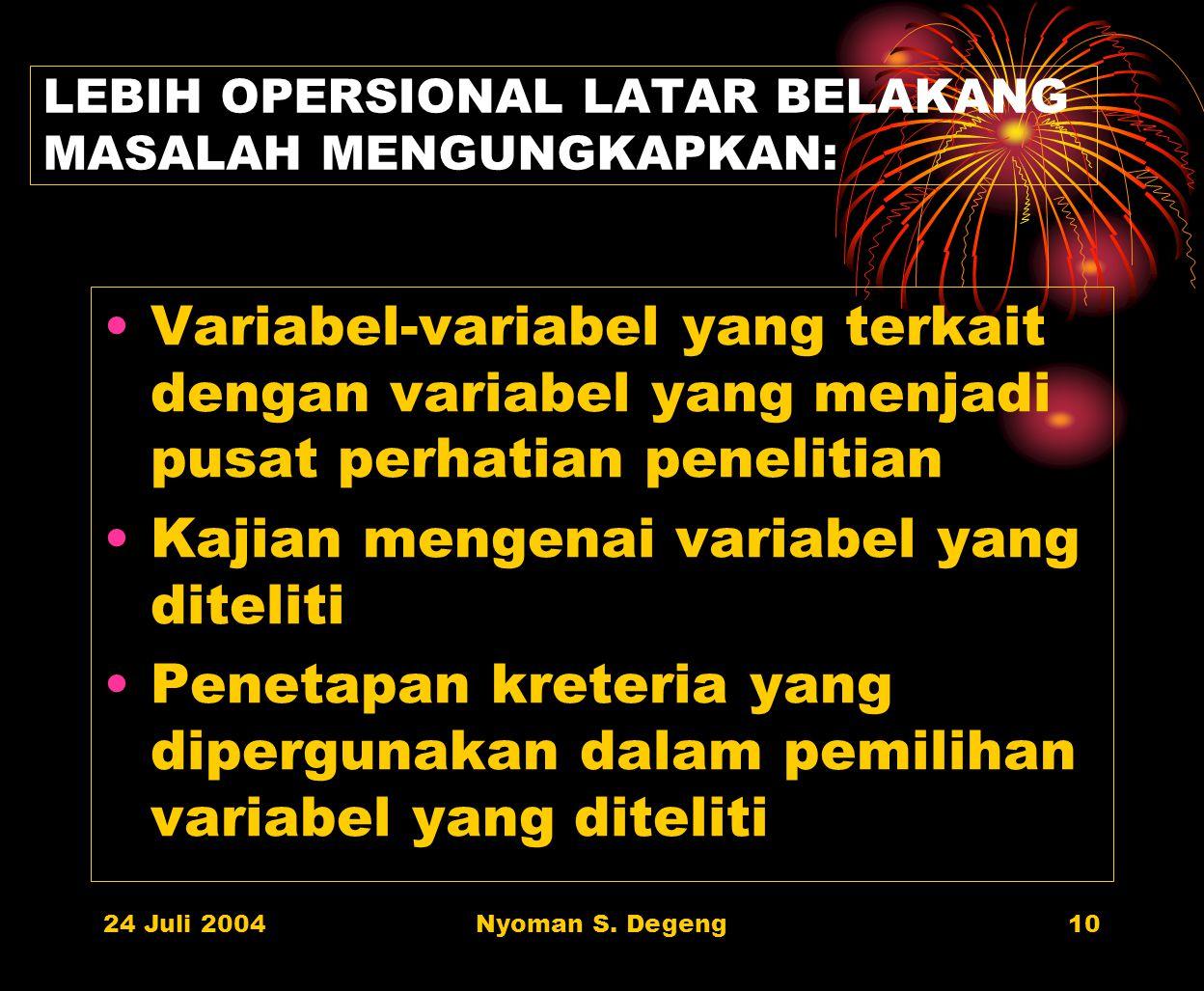 LEBIH OPERSIONAL LATAR BELAKANG MASALAH MENGUNGKAPKAN: