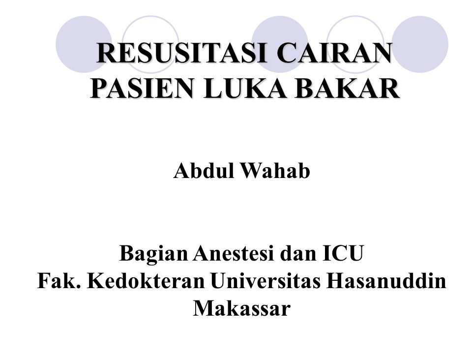 Bagian Anestesi dan ICU Fak. Kedokteran Universitas Hasanuddin