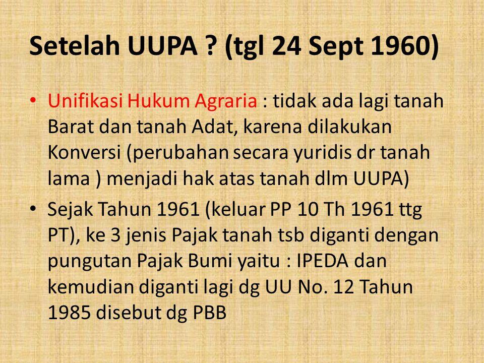 Setelah UUPA (tgl 24 Sept 1960)