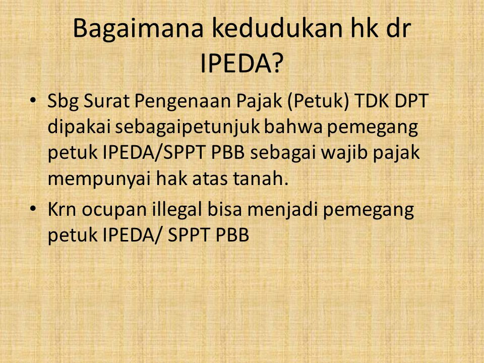 Bagaimana kedudukan hk dr IPEDA