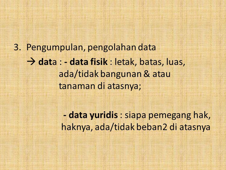 Pengumpulan, pengolahan data