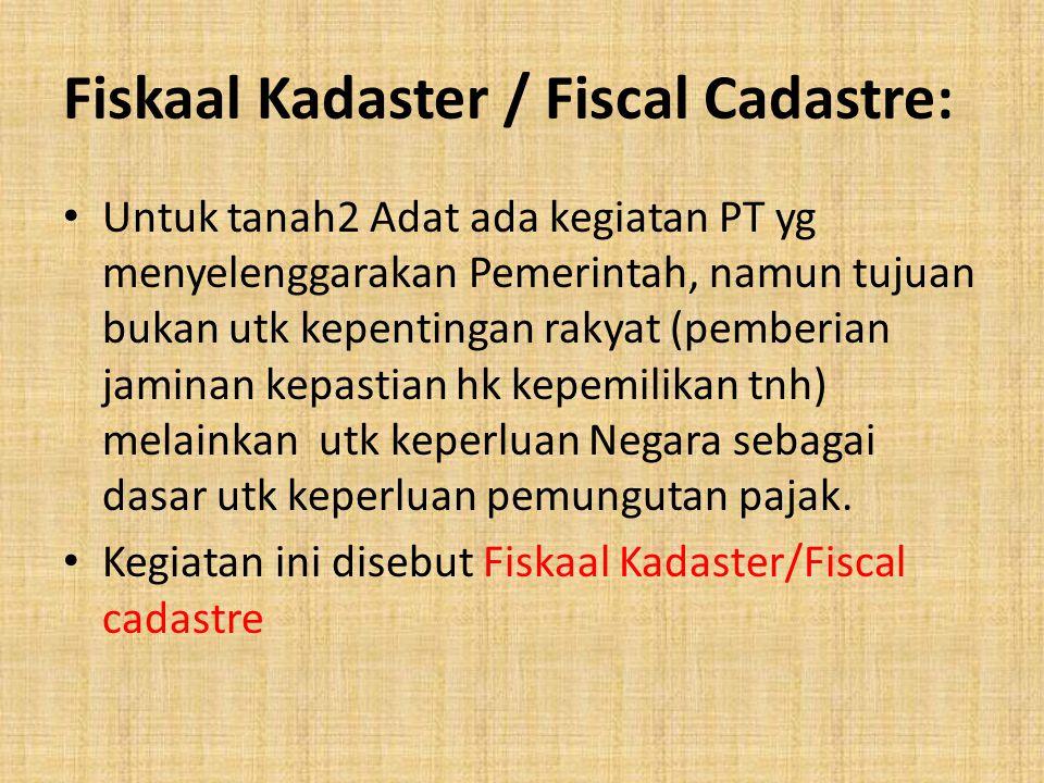 Fiskaal Kadaster / Fiscal Cadastre: