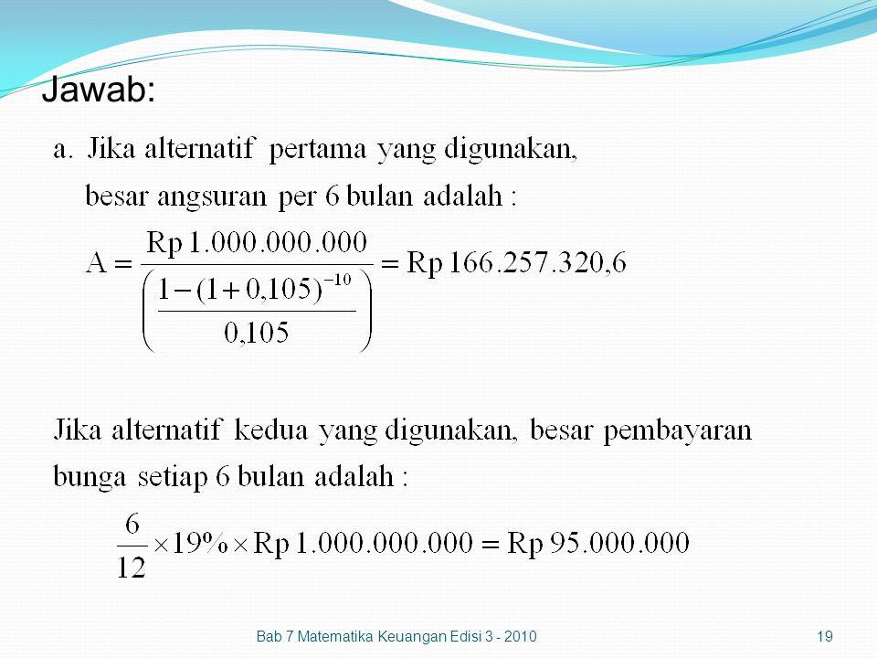 Jawab: Bab 7 Matematika Keuangan Edisi 3 - 2010